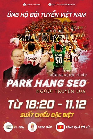PARK HANG SEO - Người Truyền Lửa