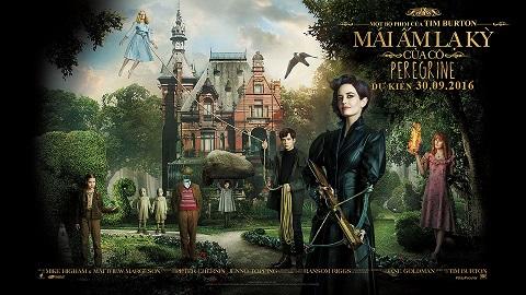 Miss Peregrine's Home For Peculiar Children: Chất cổ tích và kinh dị của Tim Burton
