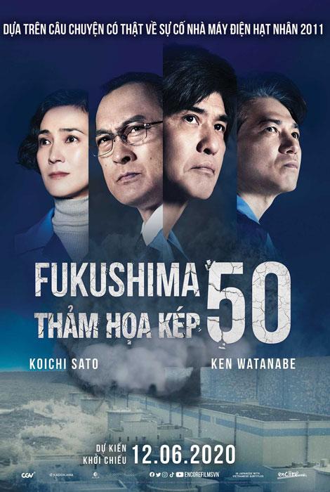 FUKUSHIMA 50 (C13): THẢM HỌA KÉP