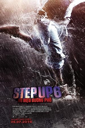 Step Up 6 (C16): Vũ Điệu Đường Phố