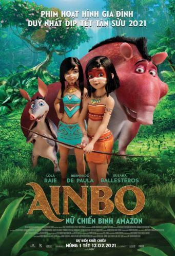 [AINBO: NỮ CHIẾN BINH AMAZON] - Phim hoạt hình đầy màu sắc và giàu ý nghĩa mở đầu năm mới 2021